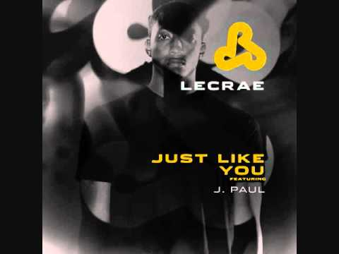 Lecrae- Just like you ft J Paul.wmv