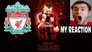 JEREMY MENEZ TO LIVERPOOL? EXCITING TRANSFER NEWS - MY REACTION!