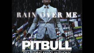 Pitbull Ft. Marc Anthony - Rain Over Me (Fran Jimenez Summer Mix)