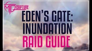 Download lagu EDEN S GATE INUNDATION RAID GUIDE MP3
