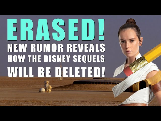 New Rumor Details That Dark Rey Is Key To Removing The Disney Star Wars Sequel Trilogy From Canon Bounding Into Comics