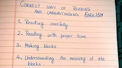 Correct way of reading and understanding English | Reading in english , how to read???