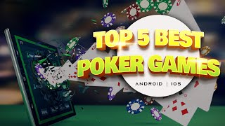 Top 5 Poker Games Android & IOS