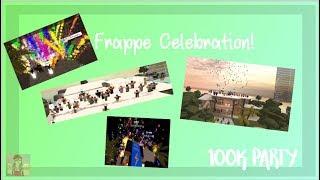 Frappe 100k - Celebration Party! - Roblox - Kimpixia
