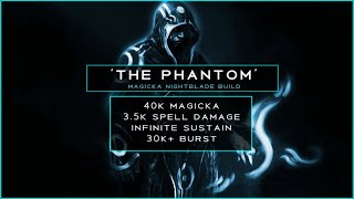 'The Phantom' Magicka Nightblade PvP Build (Breton / Highelf)