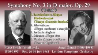 """Symphony No. 3 in D major, Op. 29 (""""Polish"""") (00:05) 1. Introduzion..."""