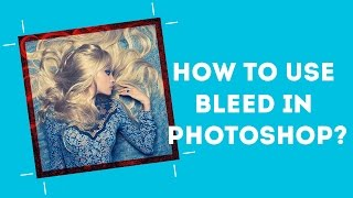 How to use bleed in Photoshop?