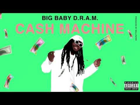 Big Baby D R A M - Cash Machine (Audio)