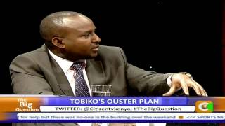 The Big Question: Tobiko's Ouster Plan