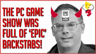 The E3 PC Game Show Enrages PC Gamers As New Epic Exclusives Revealed