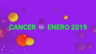 CANCER ♋ENERO 2019 💜