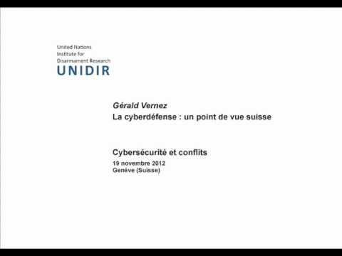 Gérald Vernez : La cyberdéfense—un point de vue suisse