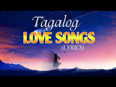 Best Tagalog Love Songs 80's 90's With Lyrics Playlist - Nonstop OPM Love Songs Tagalog With Lyrics