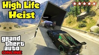 GTA 5 Online - HIGH LIFE HEIST! (Heists Preparation Ep. 5) [GTA V Funny Moments]