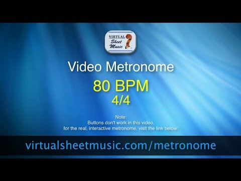 Video Metronome - 80 BPM (Beats Per Minute) 4/4 - Metronome Click Track