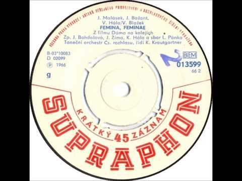 Jiřina Bohdalová, Josef Zíma & Karel Hála - Femina, Feminae [1966 Vinyl Records 45rpm]