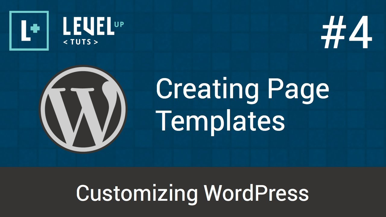 customizing wordpress 4 creating page templates youtube