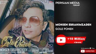 Mohsen Ebrahimzadeh - Gole Poneh - ( محسن ابراهیم زاده - گل پونه )