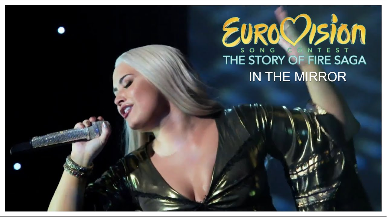 Demi Lovato - In The Mirror | Eurovision Song Contest: The Story of Fire Saga