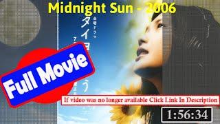 [37919]- Midnight Sun (2006) |  *FuII* plfmzy