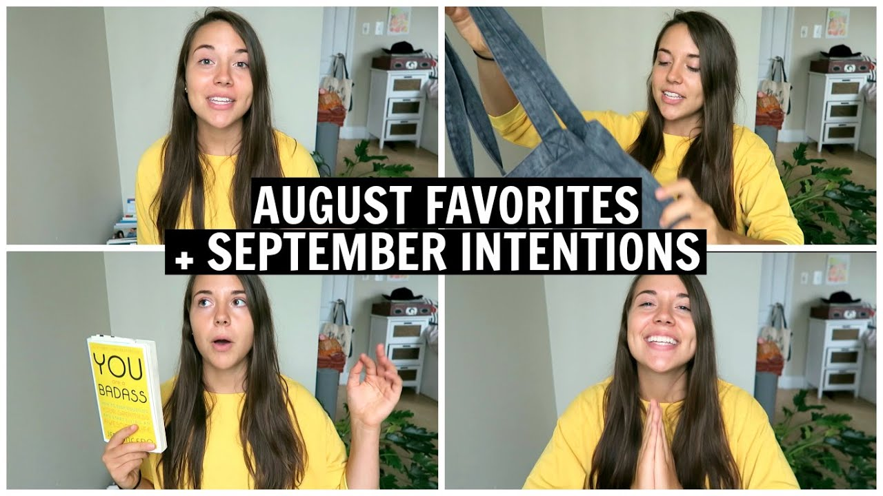 August Favorites + September Intentions: Books, Youtubers, and Vegan Accessories!