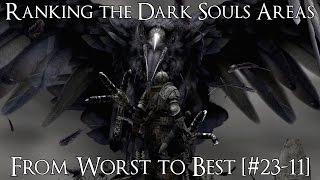 Ranking the Areas of Dark Souls from Worst to Best [#23-11]
