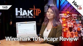 Wireshark 101: Pcapr Review - HakTip 145