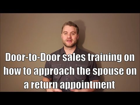 Door to door sales training on how to approach the spouse on a ...