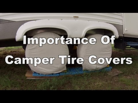 Importance Of Camper Tire Covers