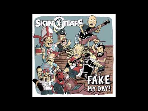 Skin of Tears - Fake My Day (Full Album - 2016)