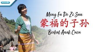 Download Mp3 蒙福的子孙 - Meng Fu De Zi Sun  Berkat Anak Cucu  - Herlin Pirena  Video