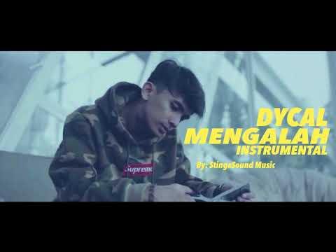 DYCAL - MENGALAH INSTRUMENTAL by StingaSound Music Mp3