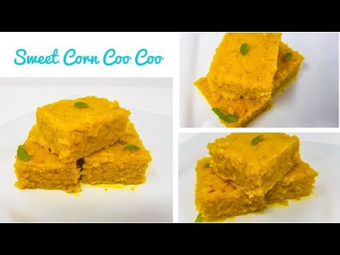 Sweet Corn Coo Coo | Sweet Cou Cou - Mother's Day Recipe - Episode 591