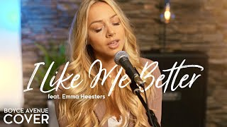 I Like Me Better - Lauv (Boyce Avenue ft. Emma Heesters acoustic cover) on Spotify & Apple