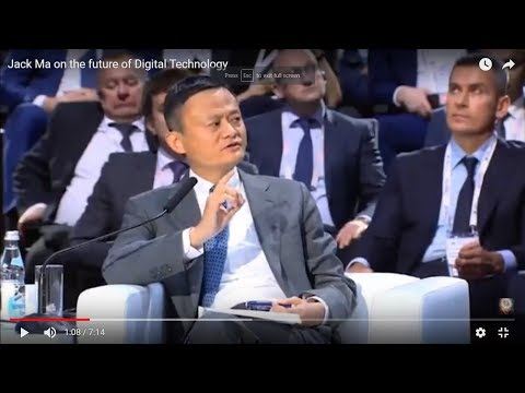 Jack Ma on the future of Digital Technology