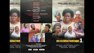 EKHOE'NOWEGBE PART ONE Latest Benin Movie 2017