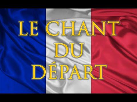 Le Chant du Départ   of the Departure paroles  with s