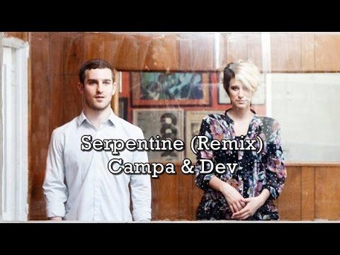 Campa – Serpentine (feat. Dev) [Spadez Remix]