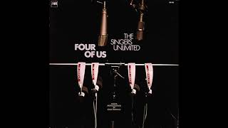 The Singers Unlimited – Four of Us (1973)