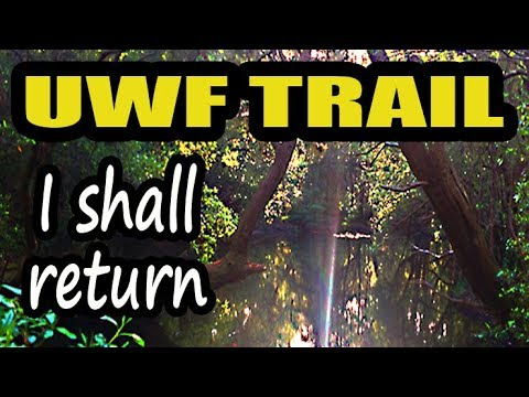 Trails at University of West Florida Part 1 - Edward Ball Nature Trail