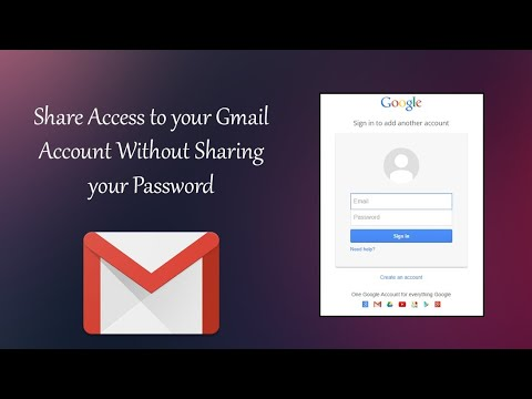 How to Share Gmail Access Without Sharing Password