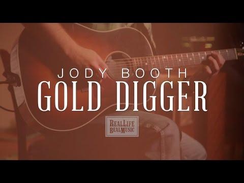 "Jody Booth - ""Gold Digger"""