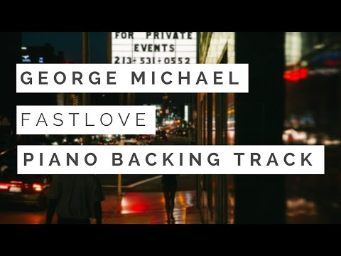 Fastlove Piano Backing Track Karaoke Instrumental | George Michael