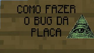 COMO FAZER O BUG DA PLACA NO MINECRAFT POCKET EDITION !!!