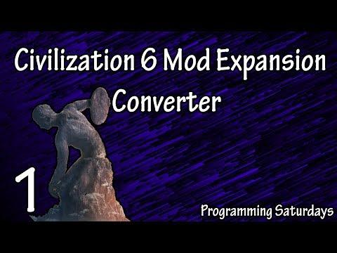 Creating A Civ 6 Mod Converter (C++ SFML) #1 | Programming Saturdays