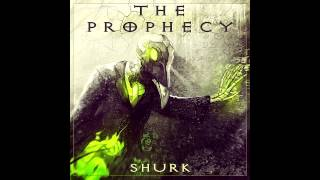 Shurk - The Prophecy