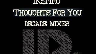 Inspiro - Thoughts For You (Inspiro Decade Radio Mix) [ID005]