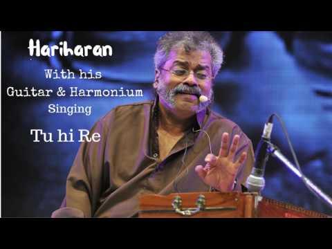 Hariharan   Tu he Re  Guitar & Harmonium   Unplugged Tu Hi Re