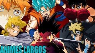 Top 10 los mejores animes largos