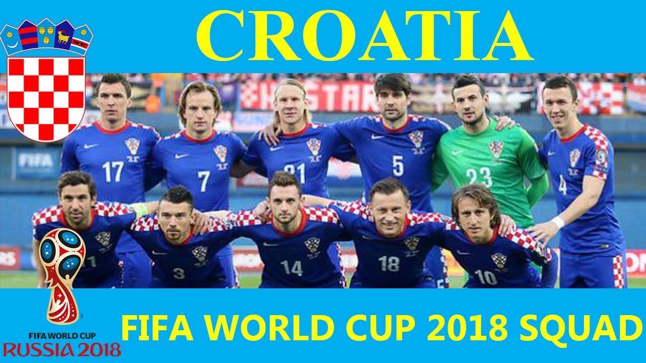 Croatia Squad For 2018 World Cup Russia Youtube